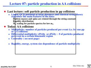 Lecture 07: particle production in AA collisions