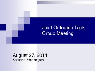 Joint Outreach Task Group Meeting