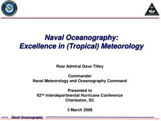 Naval Oceanography:  Excellence in (Tropical) Meteorology