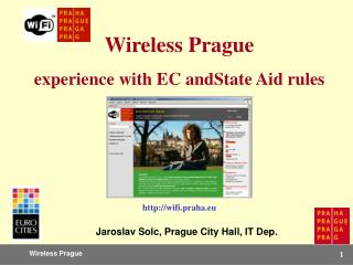 Wireless  Prague experience with EC andState Aid rules