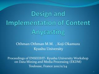 Design and Implementation of Content Anycasting