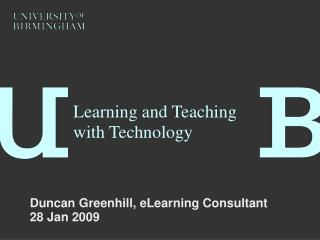 Learning and Teaching with Technology