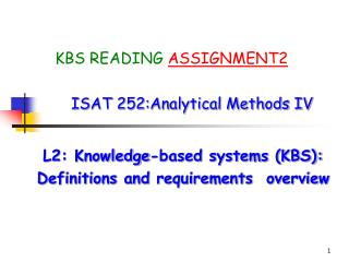 ISAT 252:Analytical Methods IV L2: Knowledge-based systems (KBS):