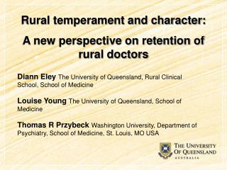 Rural temperament and character:  A new perspective on retention of rural doctors