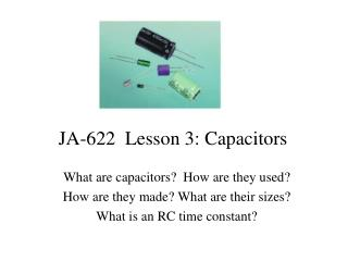 JA-622  Lesson 3: Capacitors