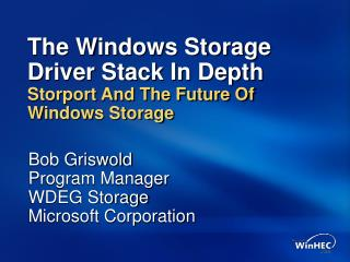 The Windows Storage Driver Stack In Depth Storport And The Future Of Windows Storage