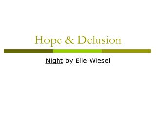 Hope & Delusion