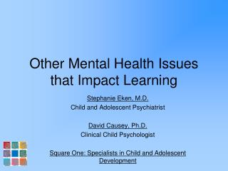 Other Mental Health Issues that Impact Learning