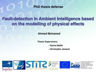 Fault-detection in Ambient Intelligence based on the modelling of physical effects