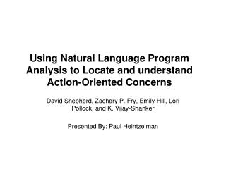 Using Natural Language Program Analysis to Locate and understand Action-Oriented Concerns