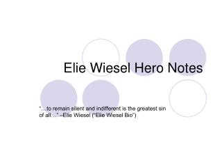 Elie Wiesel Hero Notes