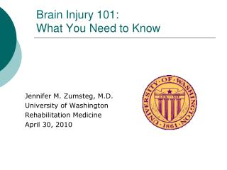 Brain Injury 101:  What You Need to Know