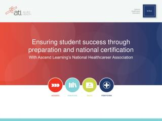 Ensuring student success through preparation and national certification