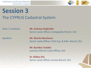 Session 3 The CYPRUS Cadastral System