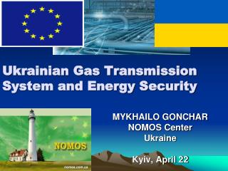 Ukrainian Gas Transmission System and Energy Security