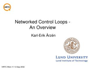 Networked Control Loops - An Overview