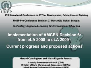 Implementation of AMCEN Decision 6: from eLA 2008 to eLA 2009 -