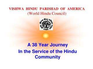 VISHWA  HINDU  PARISHAD  OF  AMERICA (World Hindu Council)