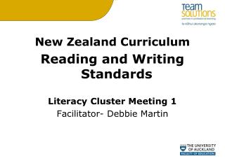 New Zealand Curriculum Reading and Writing Standards Literacy Cluster Meeting 1