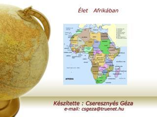 Élet   Afrikában