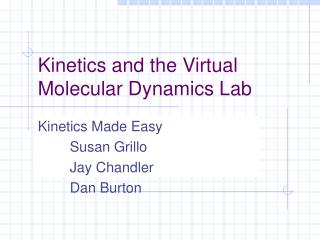 Kinetics and the Virtual Molecular Dynamics Lab