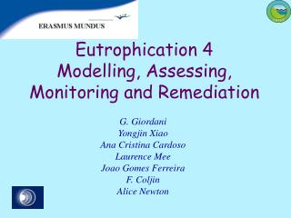 Eutrophication  4 Modelling,  Assessing ,  Monitoring and  Remediation
