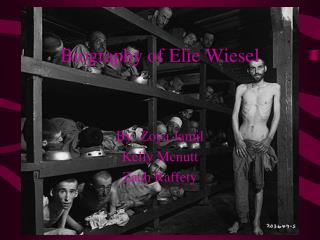 Biography of Elie Wiesel
