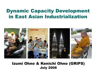 Dynamic Capacity Development in East Asian Industrialization