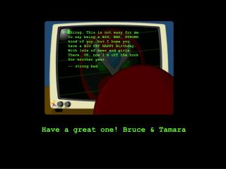 Have a great one! Bruce & Tamara