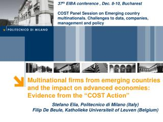 37 th EIBA conference , Dec. 8-10, Bucharest