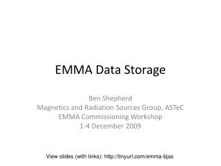 EMMA Data Storage