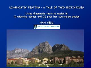 DIAGNOSTIC TESTING – A TALE OF TWO INITIATIVES Using diagnostic tests to assist in