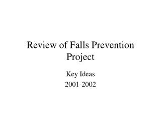 Review of Falls Prevention Project