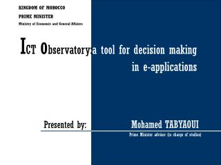 I CT  o bservatory: a tool for decision making                       in e-applications