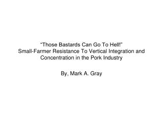 By, Mark A. Gray