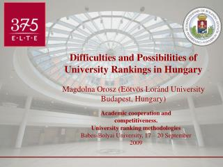 Difficulties and Possibilities of University Rankings in Hungary