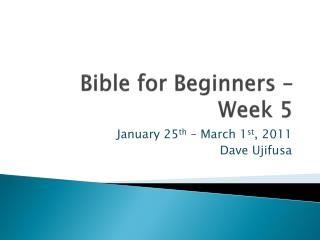 Bible for Beginners – Week 5