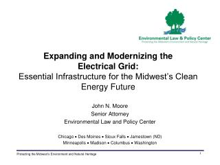 John N. Moore Senior Attorney  Environmental Law and Policy Center