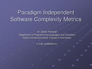 Paradigm Independent Software Complexity Metrics