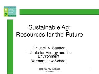 Sustainable Ag: Resources for the Future