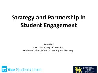 Strategy and Partnership in Student Engagement