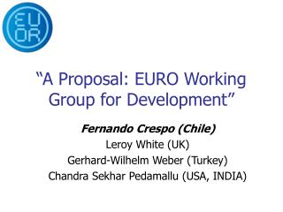 """A Proposal: EURO Working Group for Development"""