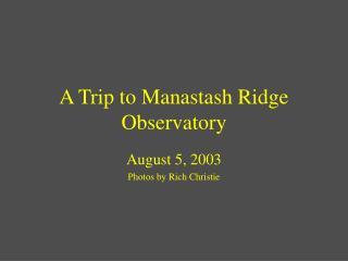 A Trip to Manastash Ridge Observatory