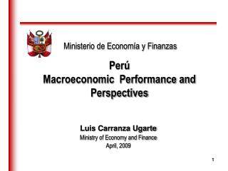 Perú  Macroeconomic  Performance and Perspectives