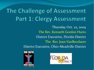 The Challenge of Assessment Part 1: Clergy Assessment