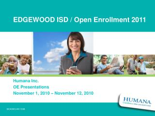 EDGEWOOD ISD / Open Enrollment 2011