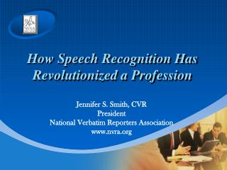 How Speech Recognition Has Revolutionized a Profession