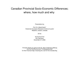 Canadian Provincial Socio-Economic Differences; where, how much and why