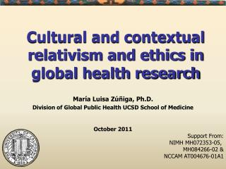 Cultural and contextual relativism and ethics in global health research