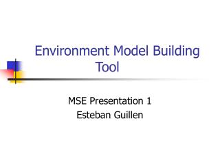 Environment Model Building Tool